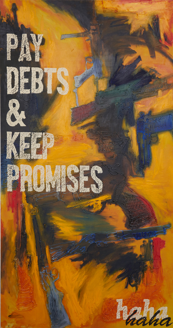, 'A Just Society (Pay Debts & Keep Promises),' 2016, VICTORI+MO CONTEMPORARY