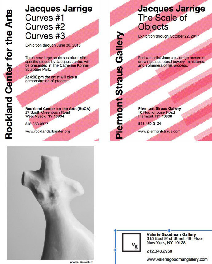Jacques Jarrige Sculpture shows . At RoCA September 23 and Piermont Straus September 24.  Design: Garret Linn