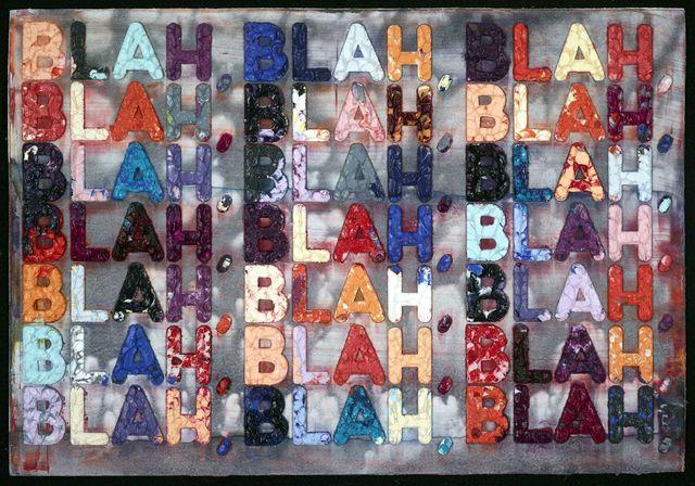 , 'Blah Blah Blah,' 2016, Sims Reed Gallery
