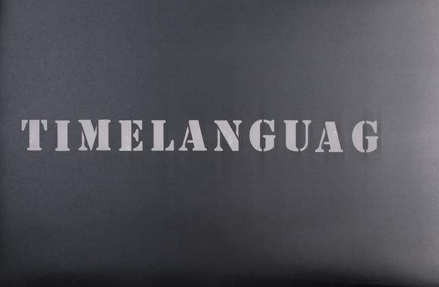 , 'TIMELANGUAGE,' 2016, RENÉ SCHMITT
