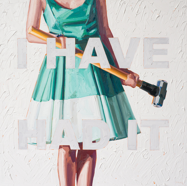, 'I Have Had It,' 2017, David Klein Gallery
