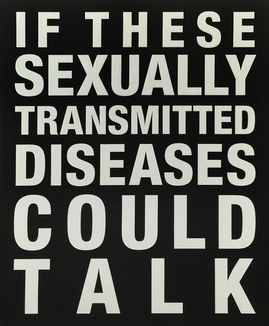 , 'If These Sexually Transmitted Diseases Could Talk,' 2015, V1 Gallery