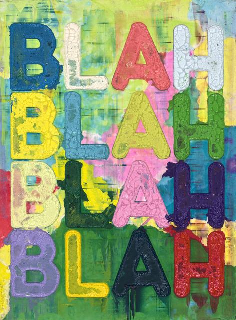 , 'BLAH,' 2017, DEAN PROJECT