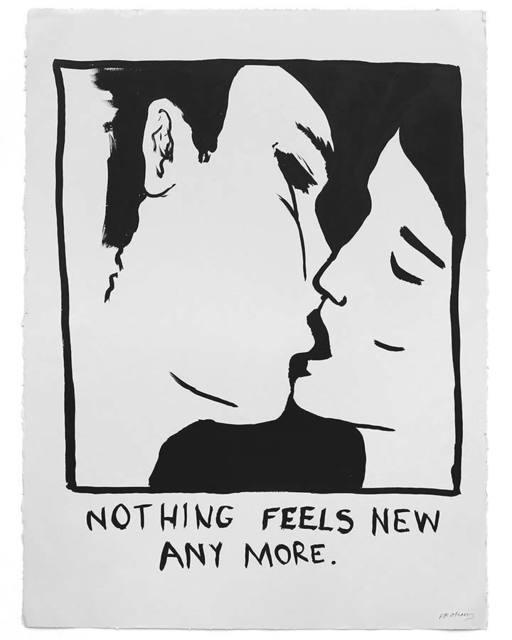 "RF Alvarez, 'Untitled (""Nothing feels new any more"")', 2015, Uprise Art"