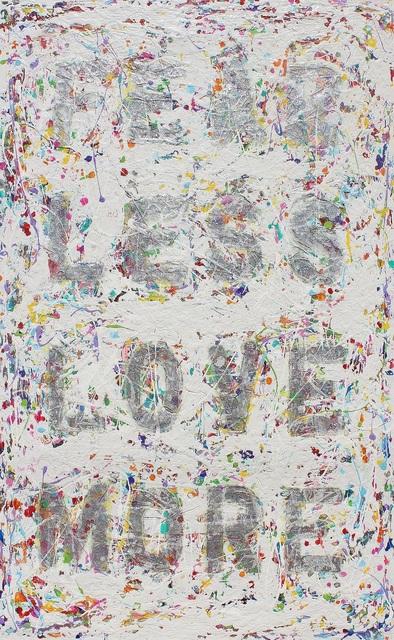 , 'Fear Less Love More,' 2018, Castelli Art Space