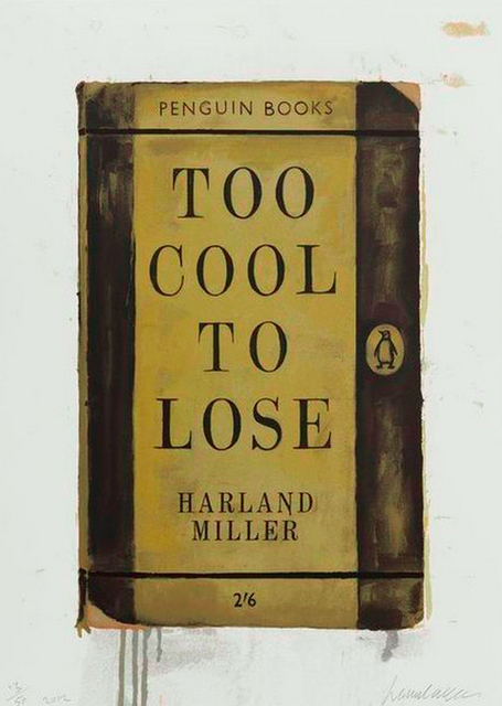 Harland Miller, 'Too Cool To Lose ', 2012, Maddox Gallery