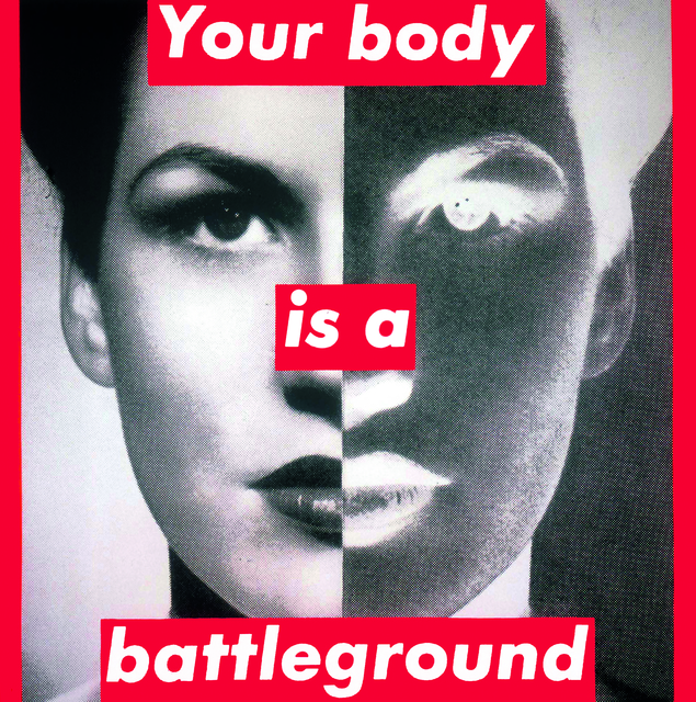 , 'Untitled (Your body is a battleground),' 1989, The Broad