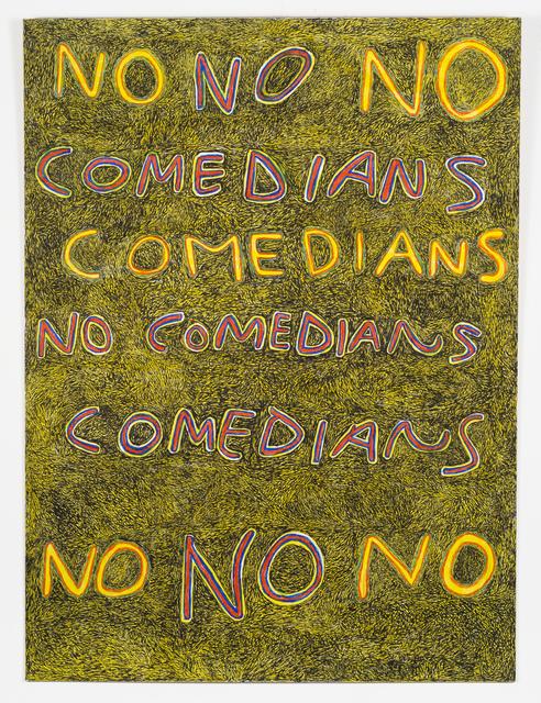, 'No Comedians,' 2015, Fleisher/Ollman