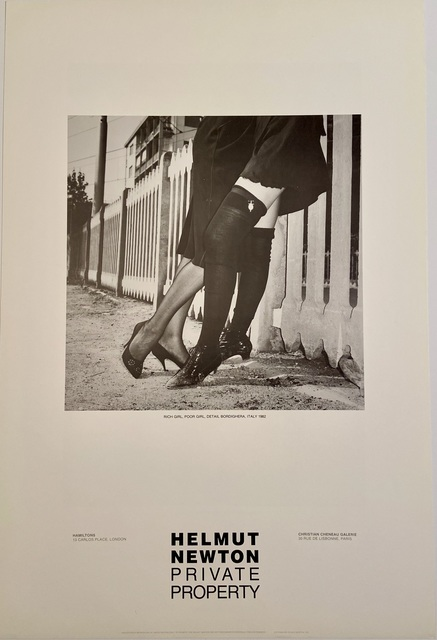 """Helmut Newton, 'Rare Limited Helmut Newton """"Private Property"""" Gallery Lithographic Poster (features the photo """"RICH GIRL , POOR GIRL, DETAIL BORDIGHERA, ITALY 1982 )', 1985, Posters, High Quality Lithographic Gallery Exhibition Poster, David Lawrence Gallery"""