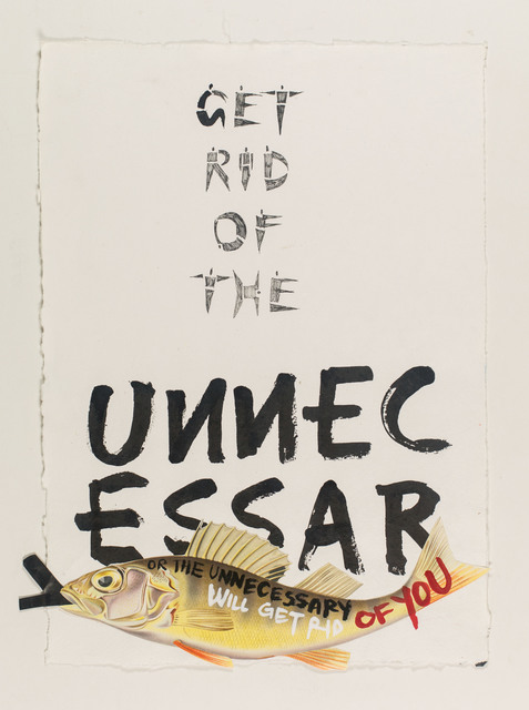, 'get rid of the unnecessary,' 2015, Galerie Clemens Gunzer