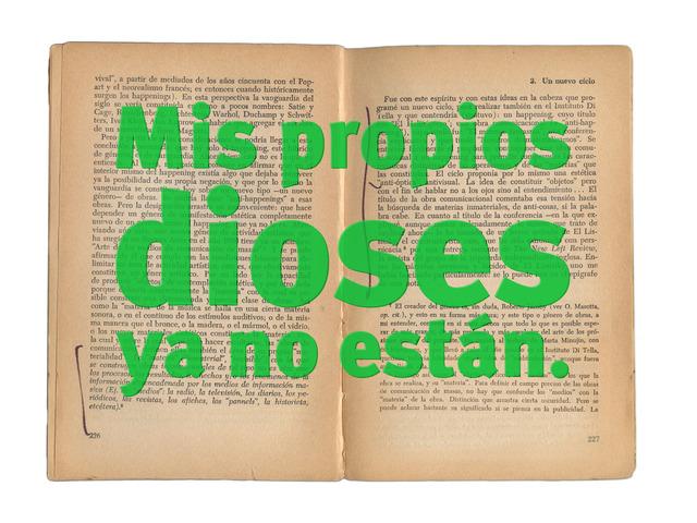 Roberto Jacoby, 'MIS PROPIOS DIOSES YA NO ESTAN - 68 el culo te abrocho,' 2008, Nora Fisch
