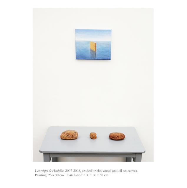 , 'Los relojes de Heráclito,' 2007-2008, Galería Alterna