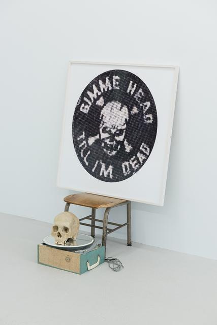 , 'Gimme Head Till I'm Dead,' 2007, Annka Kultys Gallery