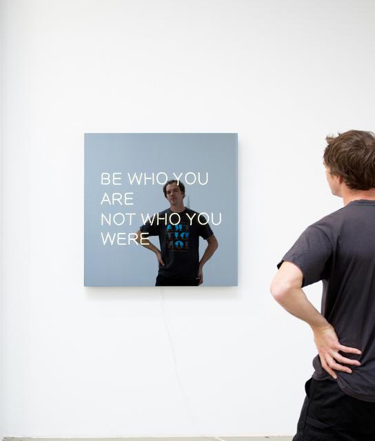 Jeppe Hein, 'BE WHO YOU ARE NOT WHO YOU WERE', 2014, Lorena Ruiz de Villa