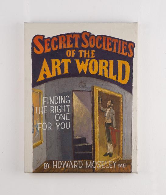 Paul Gagner, 'Secret Societies', 2019, Painting, Oil on canvas, Freight + Volume