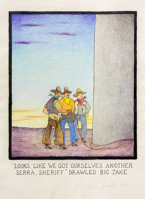 ", '""Looks like we got ourselves another Serra, Sheriff"" drawled big Jake,' 2014, Flowers"