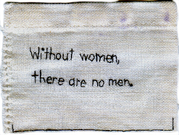 , 'Without women, there are no men,' 2010, Muriel Guépin Gallery