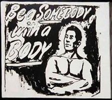 Andy Warhol, 'Be a Somebody with a Body', 1985, Bethesda Fine Art