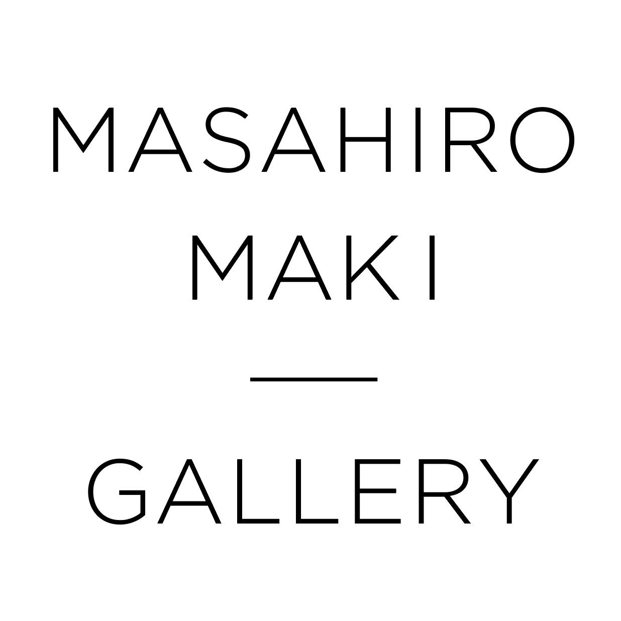 MASAHIRO MAKI GALLERY