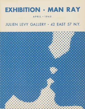 Man Ray, 'Exhibition Man Ray ', 1945, Hidden