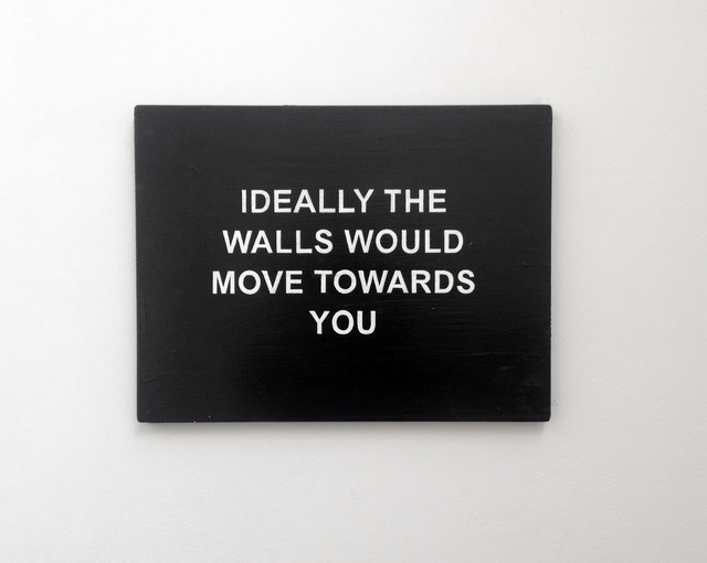 , 'IDEALLY THE WALLS WOULD MOVE TOWARDS YOU,' 2016, carlier | gebauer