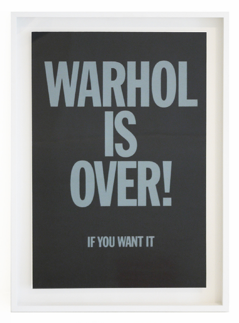 Simon Thompson, 'WARHOL IS OVER (BLACK) FRAMED', 2007, Robert Fontaine Gallery