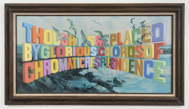 , 'Thought is Replaced by Glorious Chords of Chromatic Resplendence,' 2017, Joshua Liner Gallery