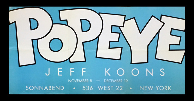 Jeff Koons, 'Jeff Koons 'Popeye' exhibit poster ', 2003, Ephemera or Merchandise, Offset lithograph, Lot 180
