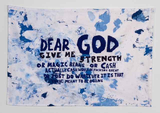 , 'Dear God Give Me the Strength or Magic Beans                   or Cash…,' 2013, Garis & Hahn