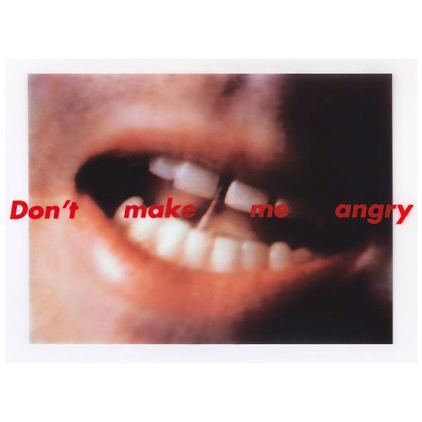 , 'Don't Make Me Angry,' 1999, Caviar20