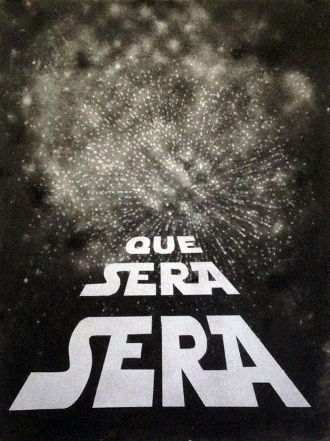 Gonzalo Fuenmayor, 'Que Sera Sera', 2015, Dolby Chadwick Gallery