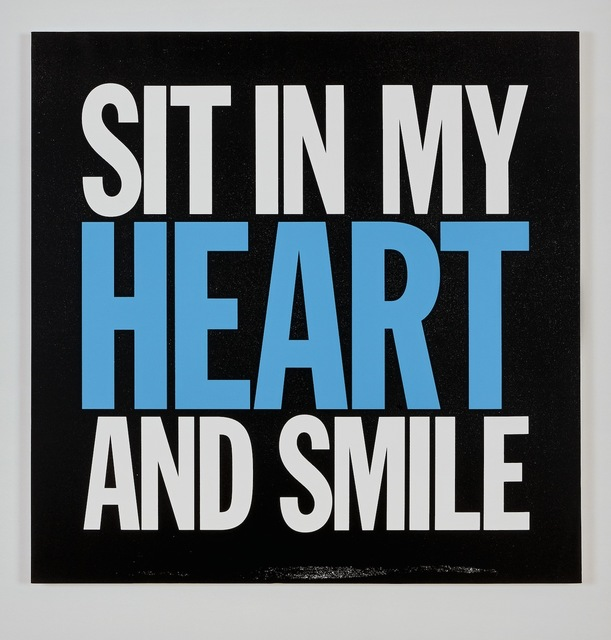 , 'SIT IN MY HEART AND SMILE,' 2016, Cahiers d'Art