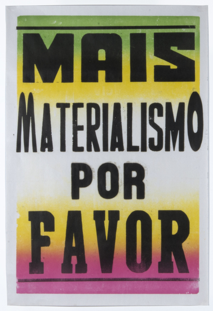 , 'Mais Materialismo Por Favor,' 2014, Isla Flotante