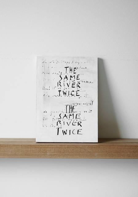 , 'The Same River Twice The Same River Twice,' 2015, Margaret Thatcher Projects