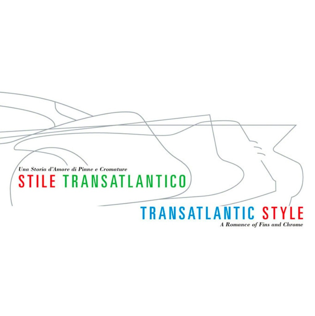 Transatlantic Style: A Romance of Fins and Chrome by Michael Furman