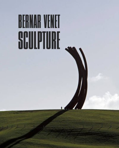 , 'Bernar Venet Sculpture. Authored by Thierry Davila and Erik Verhagen,' , International Sculpture Center