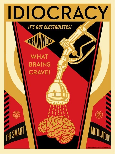 Shepard Fairey (OBEY), 'Idiocracy', 2016, Dope! Gallery