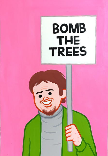 , 'bomb the trees,' 2019, GR Gallery
