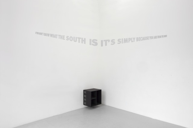 , 'f You Don't Know What the South Is, It's Simply Because Your are From the North,' 2008, Mendes Wood DM
