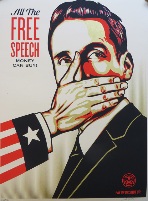 Shepard Fairey, 'All The Free Speech Money Can Buy', 2015, DIGARD AUCTION