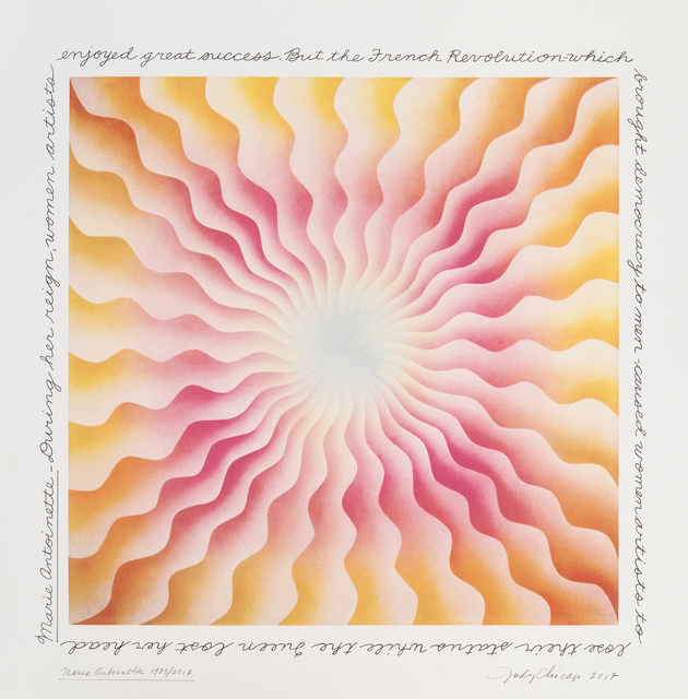 Judy Chicago, 'Marie Antoinette 1973/2017', 2017, Turner Carroll Gallery
