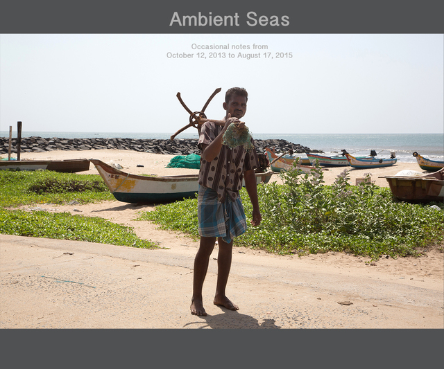 , 'Diary - Ambient Seas  Notes from October 2013 to August 2015,' 2015, Gallery Espace