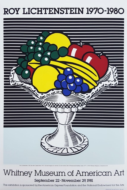 Roy Lichtenstein, 'Whitney Museum of American Art (Still Life with Crystal Bowl)', 1981, Posters, Screenprint, Exhibition Poster, Graves International Art
