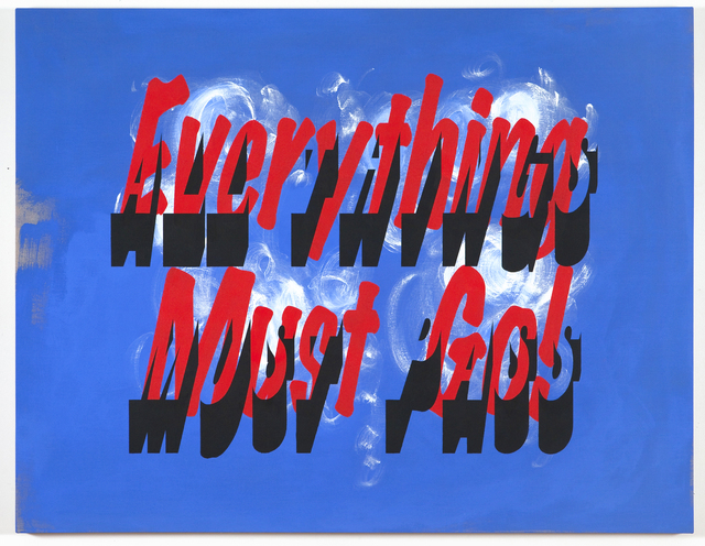 , 'Everything Must Go!/All Things Must Pass,' 2012, Resource Art