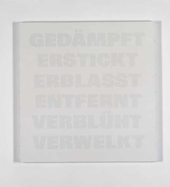 , 'Gedämpft, Erstickt, Erblasst, Entfernt, Verblüht, Verwelkt,' 1986-1992, Galerie Isabella Czarnowska