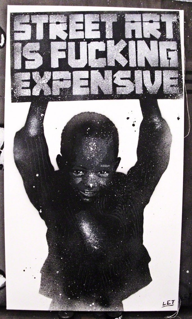 Street Art Is Fucking Expensive