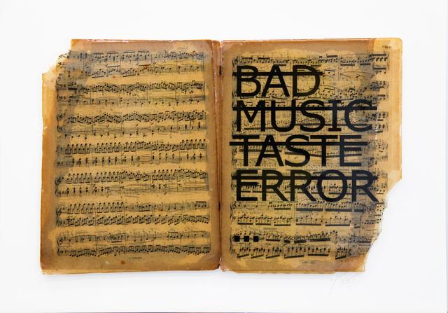 , 'Untitled (BAD MUSIC TASTE ERROR...),' 2018, Fabien Castanier Gallery