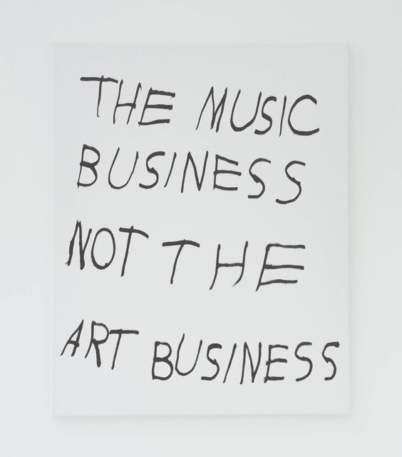 , 'THE MUSIC BUSINESS NOT THE ART BUSINESS,' 2016, The Hole