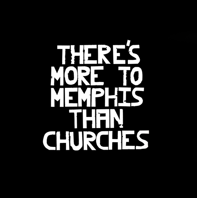 , 'There's More to to Memphis than Churches,' 2017, David Lusk Gallery