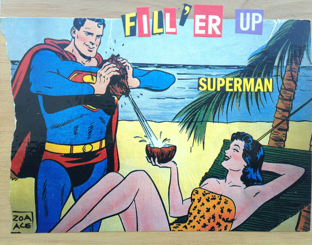 , 'Filler Up Superman!,' 2015, Abend Gallery